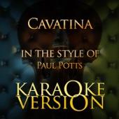 Cavatina (In the Style of Paul Potts) [Karaoke Version]