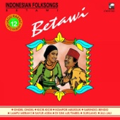Indonesian Folksongs, Vol. 12: Betawi