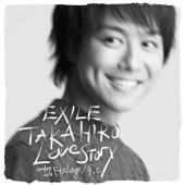Love Story - EXILE TAKAHIRO