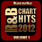 R&B Chart Hits 2012: Vol. 1, Karaoke