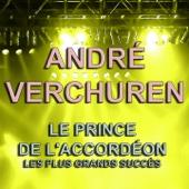 André Verchuren (Le Prince de l'accordéon - Les plus grands succès)