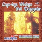 Lagu-Lagu Melayu Asli Terpopular (Malaysia Traditional Songs)