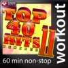 Top 40 Hits Remixed, Vol. 11 (60 Minute Non-Stop Workout Music) [128 BPM], Power Music Workout