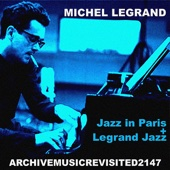 Jazz in Paris and Legrand Jazz