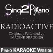 Radioactive (Originally Performed By Imagine Dragons) [Piano Karaoke Version]