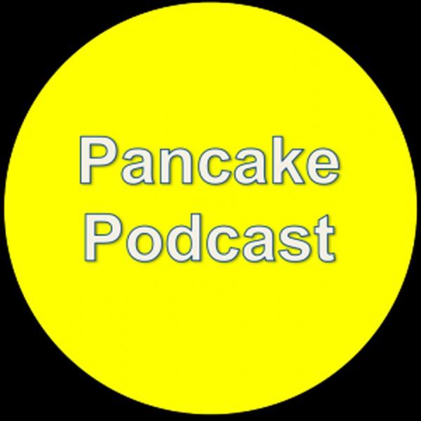 Pancake Podcast