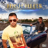 Jaz Dhami - High Heels (feat. Yo Yo Honey Singh) artwork