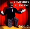 Remember Al Jolson, Vol. 2, Al Jolson