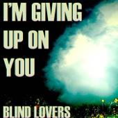 Download Blind Lovers - Say Something