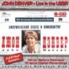 John Denver: Live In the USSR, John Denver