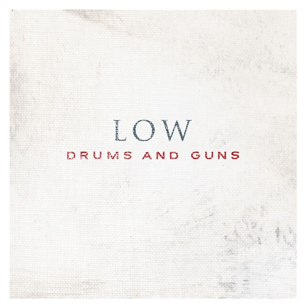 Drums and Guns (Bonus Track Version)