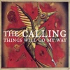 Things Will Go My Way - EP, The Calling