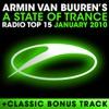 A State of Trance Radio Top 15 - January 2010 (Including Classic Bonus Track), Armin van Buuren