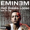 Hell Breaks Loose (feat. Dr. Dre) - Single, Eminem