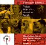 The Alan Lomax Collection: Southern Journey, Vol. 1 - Voices from the American South