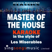 Master of the House (In the Style of Les Miserables) [Karaoke Version]