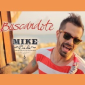 Buscandote (Radio Edit) - Mike Bahia