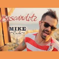 Buscandote (Radio Edit) - Mike Bahia