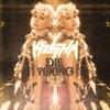 Die Young - Single, Kesha