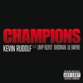 Champions (feat. Limp Bizkit, Birdman & Lil Wayne) - Single
