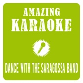 Dance With the Saragossa Band (Karaoke Version) [Originally Performed By Saragossa Band] - EP