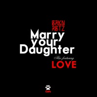 Marry Your Daughter - Single