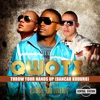 Throw Your Hands Up (Dancar Kuduro) (feat. Pitbull, Lucenzo), Qwote