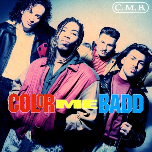 I Wanna Sex You Up (Single Mix) - Color Me Badd