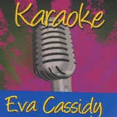 Karaoke - Eva Cassidy
