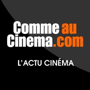 Comme Au Cinema : Toutes les Bandes-Annonces