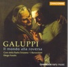 Galuppi: Il Mondo Alla Roversa (The World Turned Topsy-Turvey), Diego Fasolis, I Barocchisti & Marinella Pennicchi