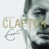 Complete Clapton, Eric Clapton