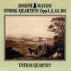 String Quartet in D minor Op. 42 Hob. III:43 IV. Finale. Presto