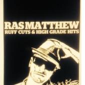 Ruff Cuts & High Grade Hits