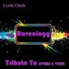 Loris Club - Raveology