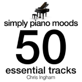 Simply Piano Moods - 50 Essential Tracks