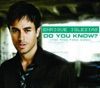 Do You Know? (The Ping Pong Song) - Single, Enrique Iglesias