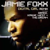 Digital Girl (feat. Drake, Kanye West and The-Dream) [Remix] - EP