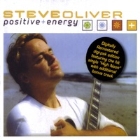 Positive Energy (Remastered Edition With Bonus Track) - Steve Oliver