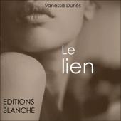 Le lien - Vanessa Duriès