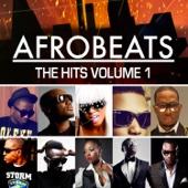 Afrobeats the Hits, Vol. 1 - Various Artists