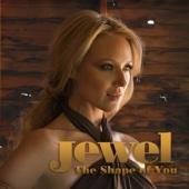 The Shape Of You - Jewel