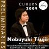 2009 Van Cliburn International Piano Competition: Preliminary Round - Nobuyuki Tsujii ジャケット写真