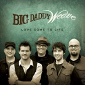 Overwhelmed - Big Daddy Weave