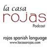 Learn Spanish with La Casa Rojas - magazine by Rojas Spanish Language