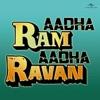 Ek Hi Maqsad (Aadha Ram Aadha Ravan)