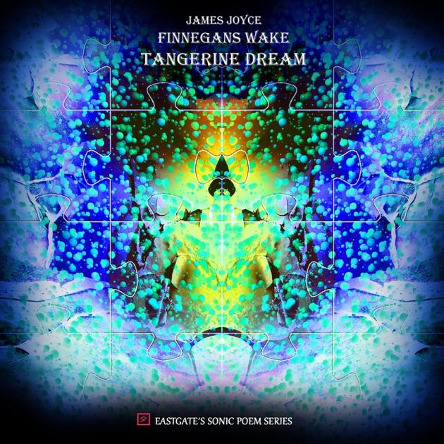 Finnegan's Wake by Tangerine Dream
