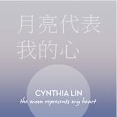 The Moon Represents My Heart - Cynthia Lin