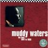 Muddy Waters: His Best (1947-1955), Muddy Waters