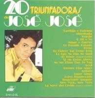 20 Triunfadoras de José José - José José